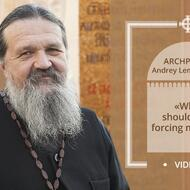 «Why should I be forcing myself?». Archpriest Andrey Lemeshonok